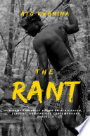 The Rant: A Compilation of Poems on Africanism, Slavery, and Various Contemporary Subjects.