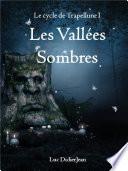 Les Vall Es Sombres