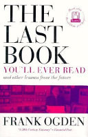 The Last Book You ll Ever Read