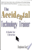 The Accidental Technology Trainer