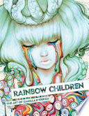 Rainbow Children  The Art of Camilla d Errico