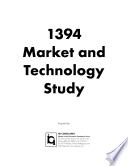 1394-market-and-technology-study