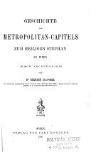 Geschichte des Metropolitan-Caitels zum heiligen Stephan in Wien