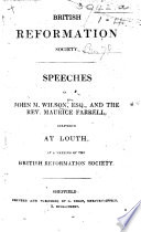 Speeches of J  M  Wilson  Esq   and the Rev  M  Farrell      at a meeting of the British Reformation Society