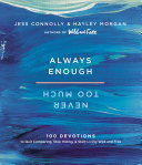 Always Enough, Never Too Much Book