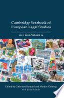 Cambridge Yearbook of European Legal Studies  Vol 14 2011 2012