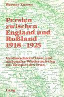 Persien zwischen England und Russland 1918-1925