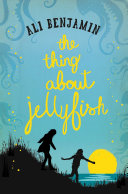The Thing About Jellyfish : silence can say more than noise, or a...