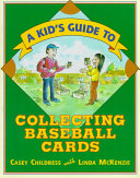 A Kid s Guide to Collecting Baseball Cards