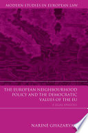 The European Neighbourhood Policy and the Democratic Values of the EU