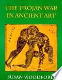 The Trojan War in Ancient Art