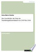 Die Geschichte der Frau im Nachkriegsdeutschland von 1945 bis 1949
