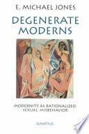 Degenerate Moderns