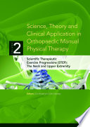 Science  Theory and Clinical Application in Orthopaedic Manual Physical Therapy  Scientific Therapeutic Exercise Progressions  STEP   The Neck and Upper Extremity