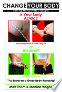 Change your Body   Is your Body Acidic or Alkaline