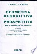 Geometria descrittiva e prospettiva con applicazioni ed esercizi