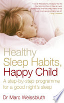 Healthy Sleep Habits  Happy Child