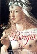 The House of Borgia