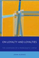 On Loyalty and Loyalties