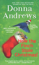 How The Finch Stole Christmas! : in caerphilly, va, and nothing is going by...