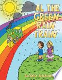 Al The Green Rain Train