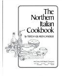 The Northern Italian cookbook