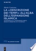 La    descrizione dei tempi    all   alba dell   espansione islamica