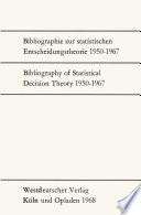 Bibliographie zur statistischen Entscheidungstheorie 1950–1967 / Bibliography of Statistical Decision Theory 1950–1967