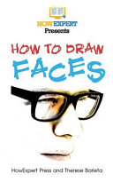 How to Draw Faces   Your Step By Step Guide to Drawing Faces