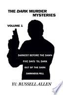 The Dark Murder Mysteries