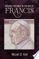 Reading The Bible In The Age Of Francis