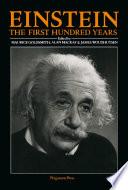 Einstein  The First Hundred Years
