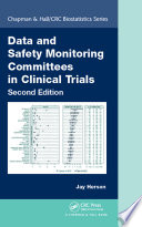 Data and Safety Monitoring Committees in Clinical Trials  Second Edition