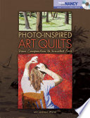 Photo Inspired Art Quilts