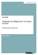 """Euthanasie bei Philippa Foot """"Um Leben und Tod"""""""
