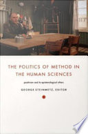 The Politics of Method in the Human Sciences