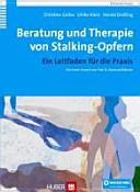 Beratung und Therapie von Stalking-Opfern
