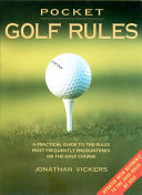 Pocket Golf Rules : the rules as laid down by the royal...