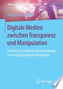 Digitale Medien zwischen Transparenz und Manipulation