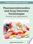 Pharmacoinformatics and Drug Discovery Technologies  Theories and Applications