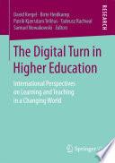 The Digital Turn in Higher Education