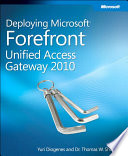 Deploying Microsoft Forefront Unified Access Gateway 2010 book