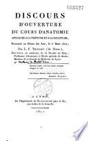 Discours d ouverture du cours d anatomie appliqu  e    la peinture et    la sculpture  prononc   au Palais des Arts  le 6 mars 1811