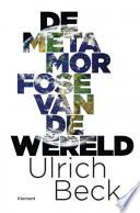 De Metamorfose Van De Wereld