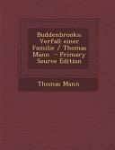 Buddenbrooks Verfall Einer Familie Thomas Mann Primary Source Edition