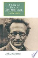 A Life of Erwin Schr  dinger