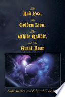 download ebook the red fox, the golden lion, the white rabbit, and the great bear pdf epub