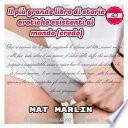 Il pi   grande libro di storie erotiche esistenti al mondo credo  di Mat Marlin sexy hot