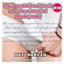Il più grande libro di storie erotiche esistenti al mondo credo, di Mat Marlin sexy hot