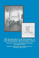 My Internment And Testimony At The Nuremberg War Crimes Trial